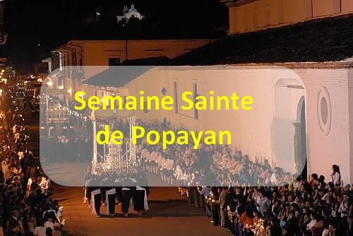 Semaine Sainte à Popayán